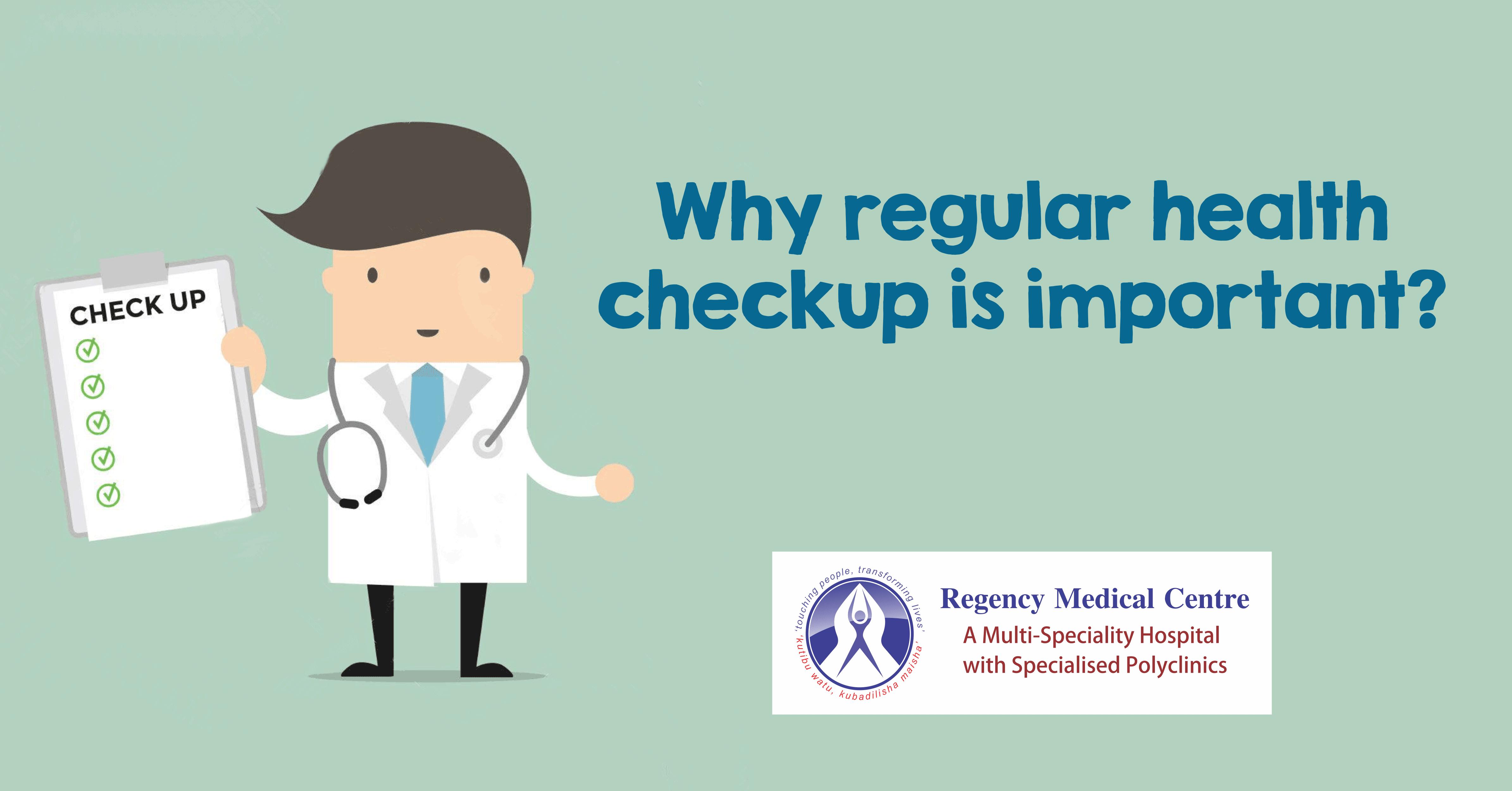 Regular health checkups at regency medical centre