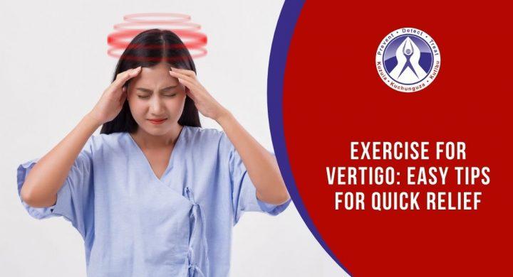 Exercise for vertigo