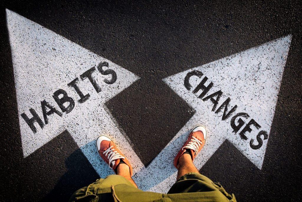 Habits Changes